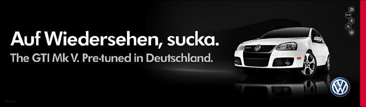 """VW-Banner """"Auf Wiedersehen, sucka"""""""