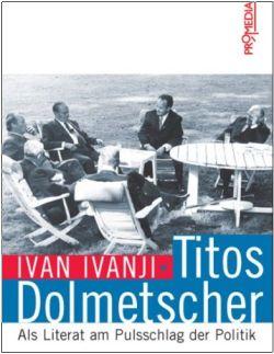"""Buch """"Titos Dolmetscher"""""""