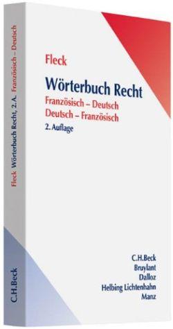 Fleck: Wörterbuch Recht Französisch/Deutsch