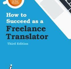How to succeed as a freelance translator (2016)