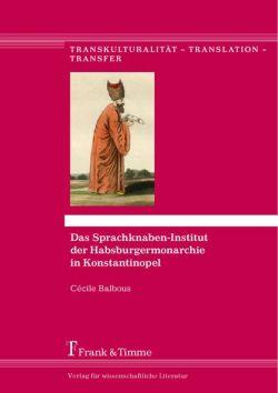 Titelseite Sprachknaben-Institut Konstantinopel