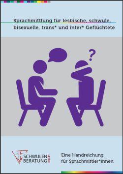 Leitfaden Sprachmittlung für queere Geflüchtete