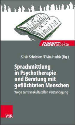 """Buchtitel """"Sprachmittlung in Psychotherapie und Beratung mit geflüchteten Menschen"""""""