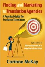 Corinne McKay: Finding and Marketing to Translation Agencies