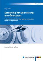 Marketing für Dolmetscher und Übersetzer