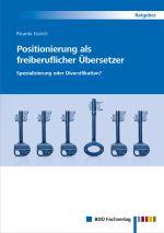 Ricarda Essrich: Positionierung als freiberuflicher Übersetzer