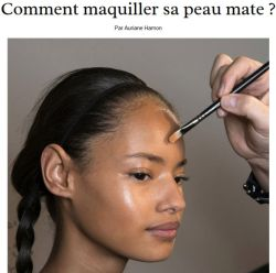 Comment maquiller sa peau mate