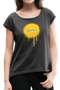 Ehrenfrau-T-Shirt
