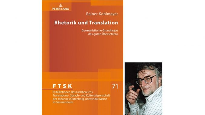 Rainer Kohlmayer: Rhetorik und Translation