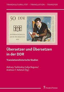 Übersetzer und Übersetzen in der DDR