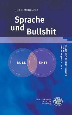 Jörg Meibauer: Sprache und Bullshit