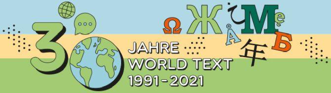 30 Jahre World Text